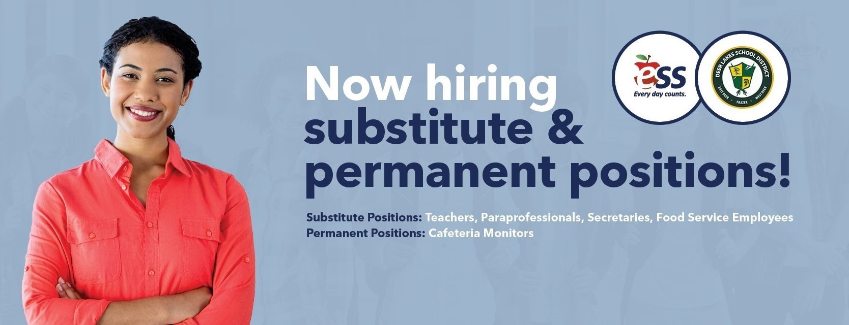 Now hiring for substitutes and permanent positions